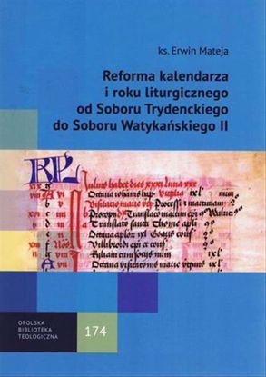 Obrazek Reforma kalendarza i roku liturgicznego od Soboru Trydenckiego do Soboru Watykańskiego II