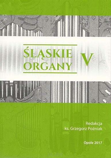 Obrazek Śląskie organy V